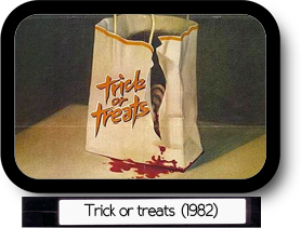 trick or treats?
