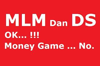 Bisnis, MLM, DS, Money Game