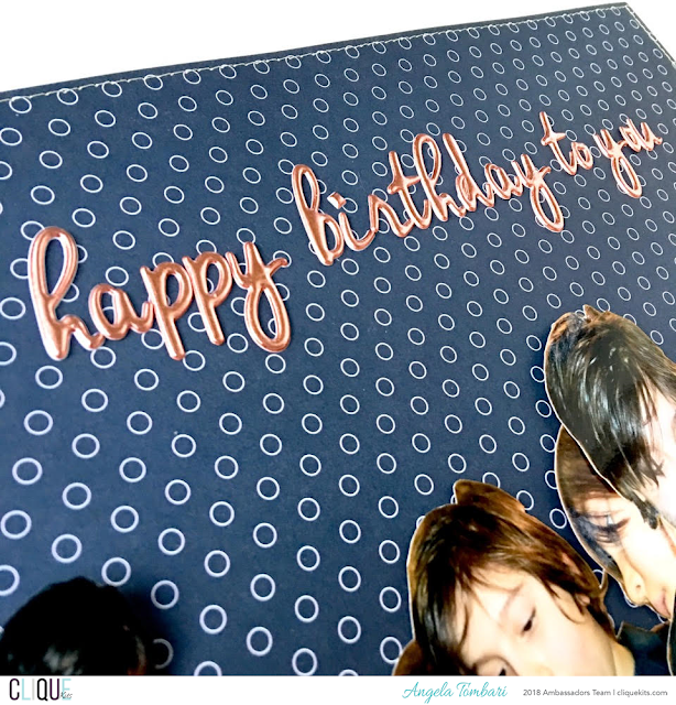 Happy_Birthday_To_You_Scrapbook_Layout_Angela_Tombari_Clique_Kits_Ambassador_04.PNG
