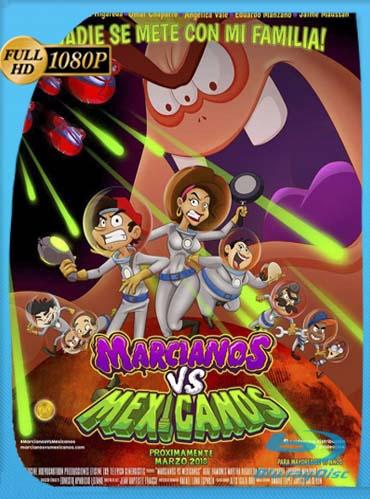 Marcianos vs Mexicanos (2018)HD [1080p] Latino [GoogleDrive] SilvestreHD