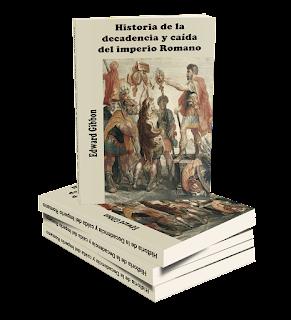 Historia de la decadencia y caída del Imperio romano Edward Gibbon