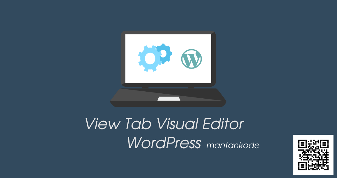 Cara Manampilkan Visual Editor di WordPress