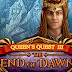 Queen's Quest III End of Dawn