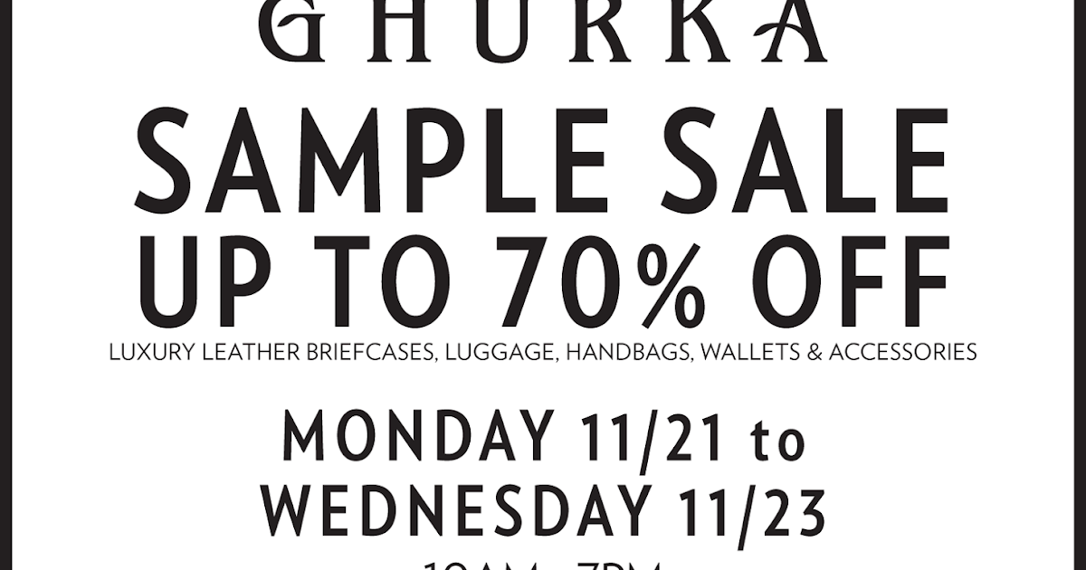 fashionably petite: Ghurka Sample Sale - 11/21 - 11/23/16