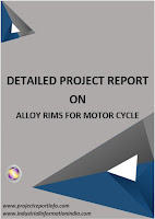 Alloy Rims for Motor Cycle Manufacturing Project Report