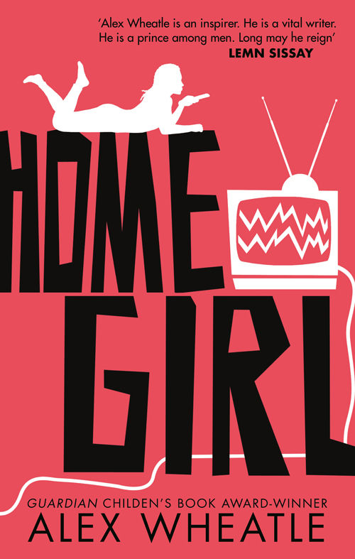 Hora de Ler: Home Girl - Alex Wheatle