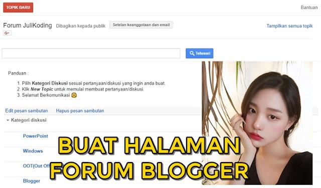 Cara Membuat 'Halaman Forum' di Platform Blogger - 2019