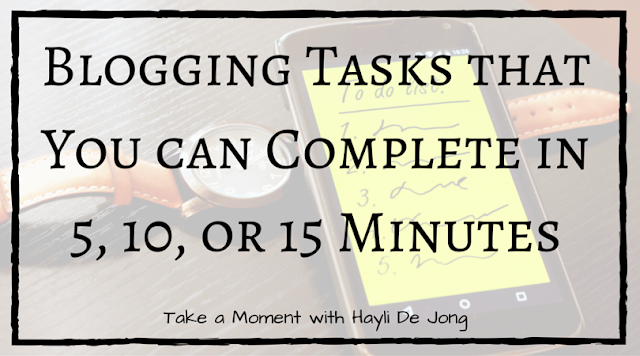 Blog Tasks that You can Complete in 5, 10, or 15 Minutes