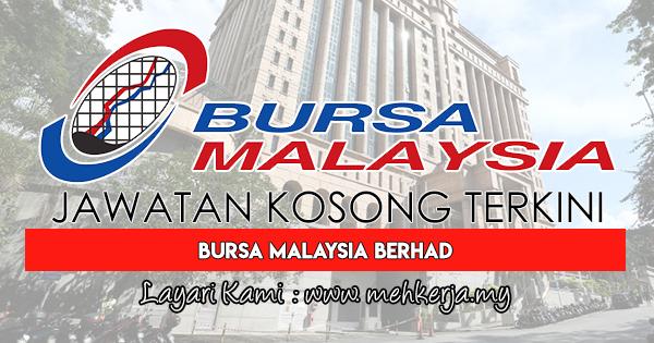 Jawatan Kosong Terkini 2018 di Bursa Malaysia Berhad
