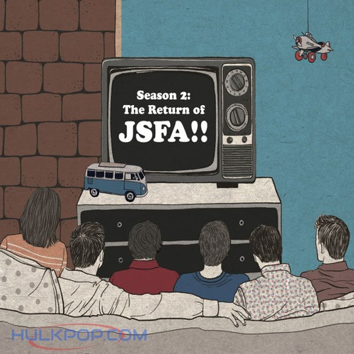 JSFA – Season 2: The Return of JSFA