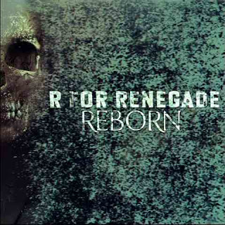 R For Renegade - Reborn