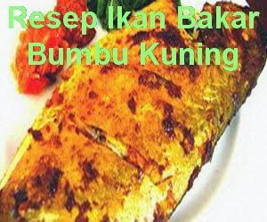 Resep Ikan Bandeng Bakar Bumbu Kuning
