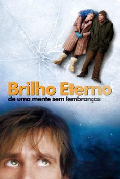 Brilho Eterno de uma Mente Sem Lembranças Torrent – BluRay 720p/1080p Dual Áudio
