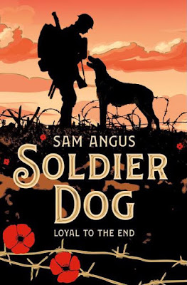 Soldier Dog by Sam Angus book cover Macmillans Children's Book