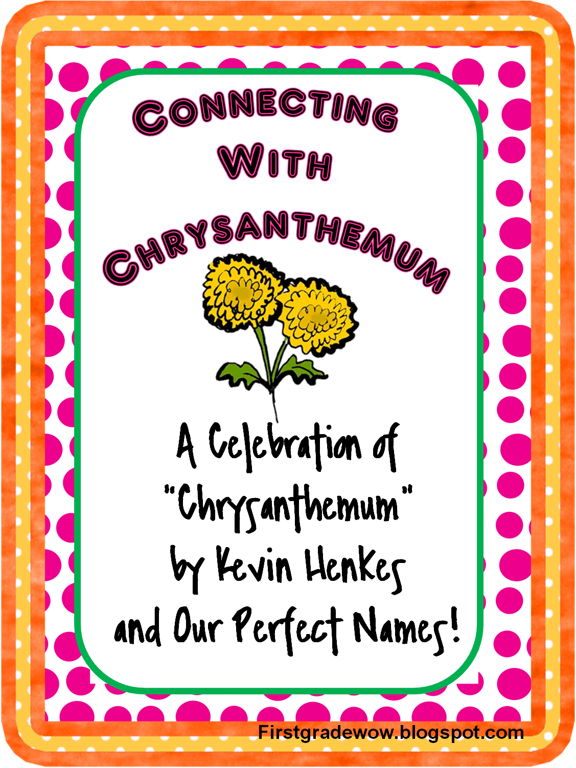 Poetry Book Cover Names ~ First grade wow chrysanthemum what a perfect name