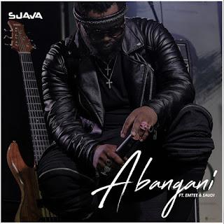 Sjava - Abangani (feat. Emtee & Saudi)