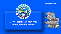 CSIO Technician Previous Year Question Papers