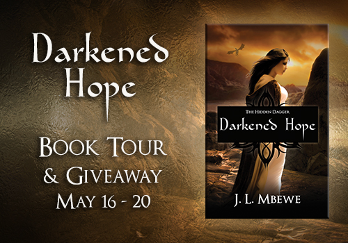 Darkened Hope by J.L. Mbewe book tour and giveaway May 16-20