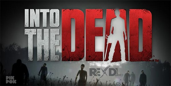 Game android terbaik Into The Dead