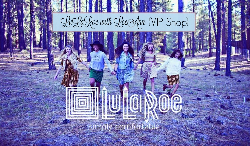LuLaRoe with LeeAnn