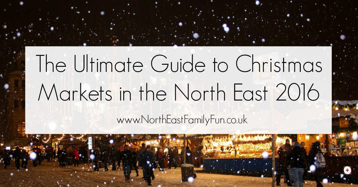 Our guide to Christmas Fairs and Markets 2016 in Newcastle, Northumberland and Durham plus across the North East. by North East Family Fun
