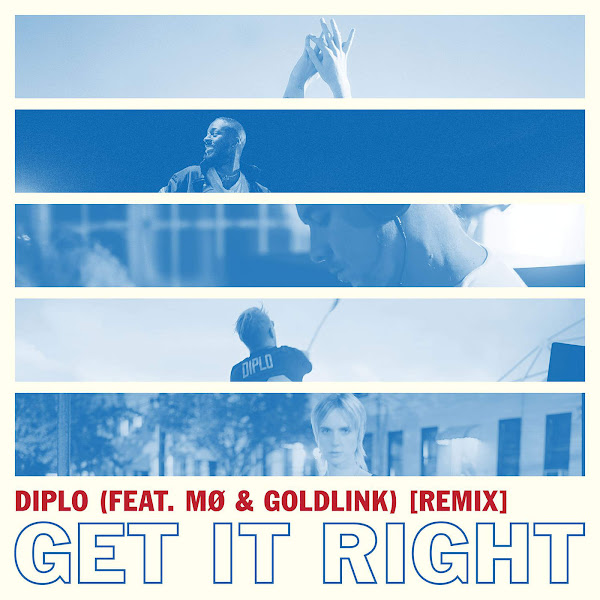 Diplo - Get It Right (feat. MØ & GoldLink) [Remix] - Single Cover