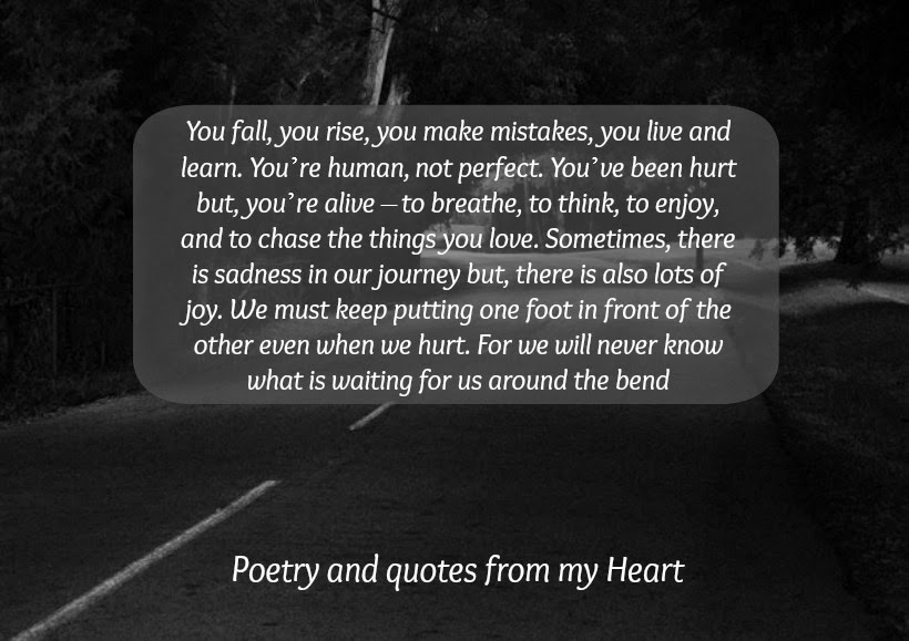 Poetry And Quotes From My Heart You Fall You Rise You Make