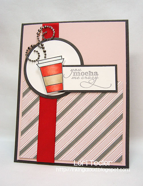 You Mocha Me Crazy-designed by Lori Tecler-Inking Aloud-stamps from Verve Stamps