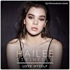 Love Myself Song Lyrics - Hailee Steinfeld