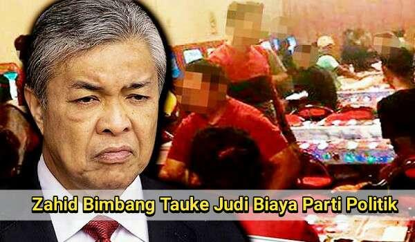 Zahid Bimbang Tauke Judi Biaya Parti Politik