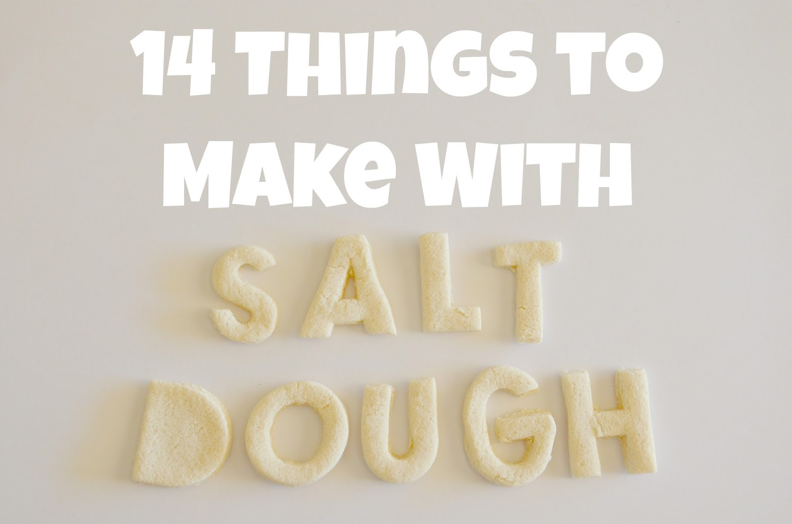 14 things to make and do with salt dough teacher types