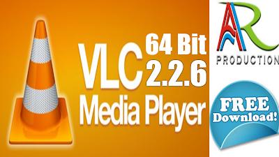 VLC Media Player 2.2.6- Free Download-Latest-64 bit