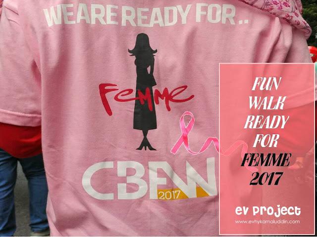 Fun Walk Ready for FEMME 2017 Catatan Evhy