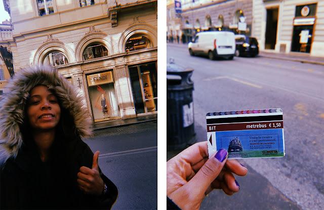 """Fendi sonriente frente a una tienda de la marca italiana """"Fendi"""". A la derecha, ticket de autobús en Roma (cuestan 1,50 euros)."""