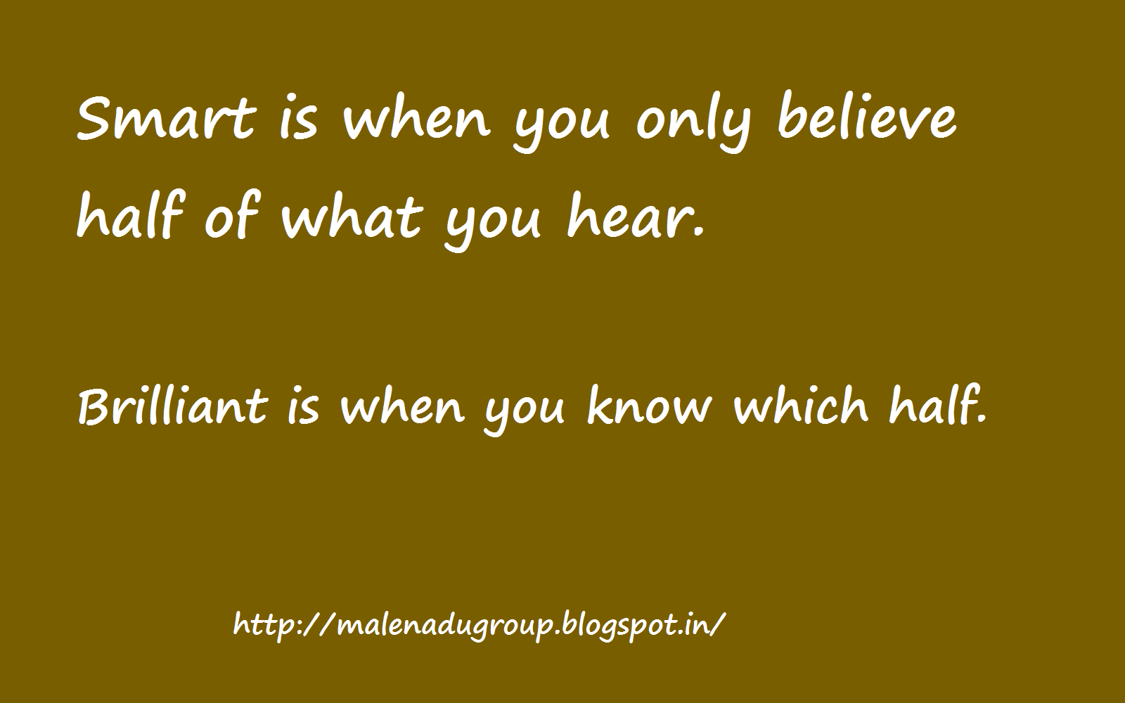 Do Not Believe Everything You See And Hear Short Quotes