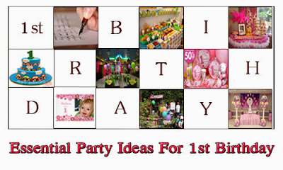 Essential Party Ideas For 1st Birthday