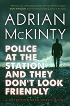 Police at the Station and They Don't Look Friendly  cover