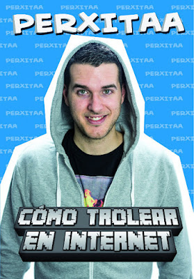 LIBRO - Cómo trolear en internet  Perxitaa (Roca - 7 Abril 2016)  YOUTUBER | Edición papel & digital ebook kindle  Comprar en Amazon España
