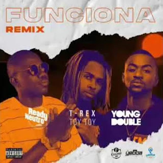 Ready Neutro - Funciona Remix (feat Toy Toy T-Rex & Young Double)
