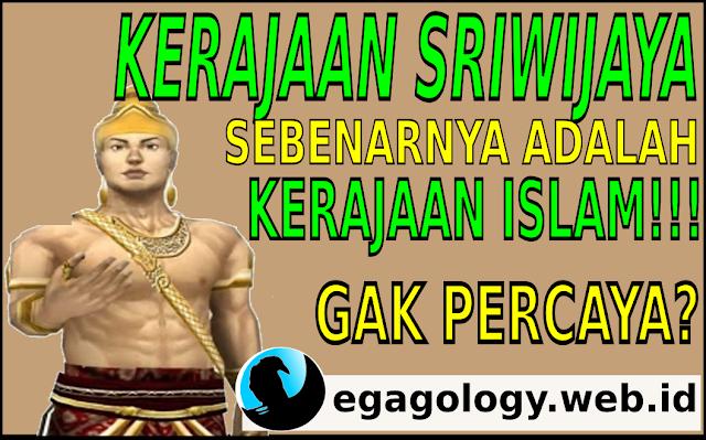 Kerajaraan Sriwijaya sebenarnya adalah Kerajaan Islam!!!Gak percaya?