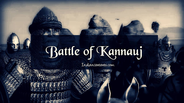 The Battle of Kanauj was fought between Mughal Emperor Humayun and Sher Shah Suri (Sher Khan) of Sur Empire. The battle took place on 17 May 1540.