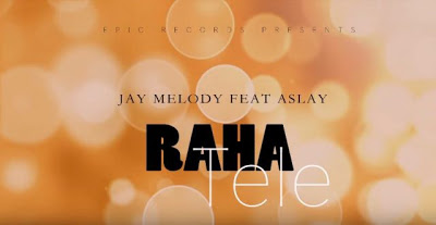 Download Audio | Jay Melody ft Aslay - Raha Tele