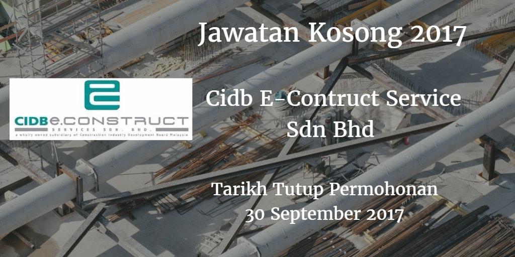 Jawatan Kosong Cidb E-Contruct Service Sdn Bhd 30 September 2017