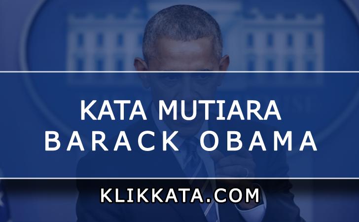 Kumpulan Kata Kata Motivasi dari Barack Obama