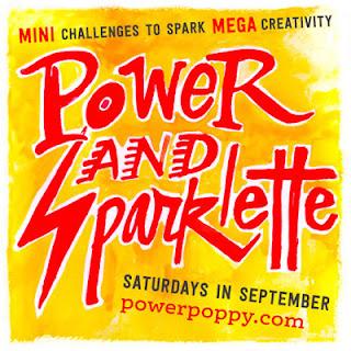 http://powerpoppy.blogspot.ca/search/label/Power%20%26%20Spark%20Challenge