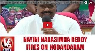 Minister Nayini Narasimha Reddy fires on TJAC Chairman Kodandaram