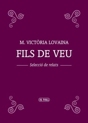 Fils de veu (M. Victòria Lovaina)