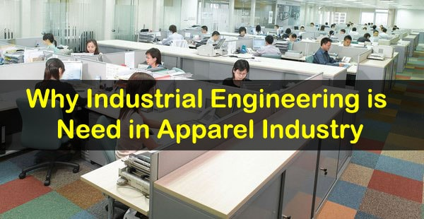 Industrial engineering in apparel industry