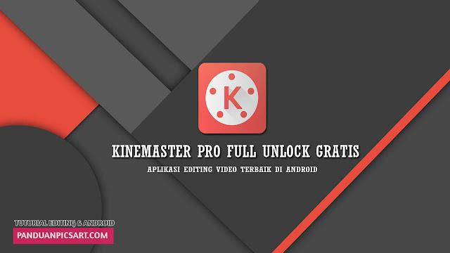 Free Aplikasi KineMaster Pro versi 3.5.5 Full Unlock ( Gratis )