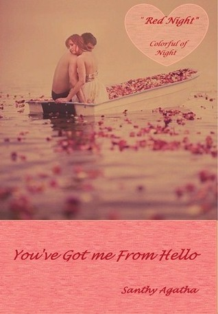 Santhy Agatha - Youve Got Me From Hello
